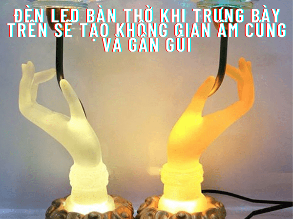 Đèn led bàn thờ