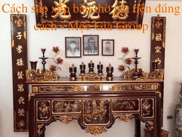 Cách sắp xếp bàn thờ gia tiên đúng cách - Mộc Gia Group