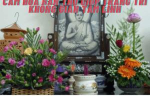 Cắm hoa bàn thờ giúp trang trí không gian tâm linh