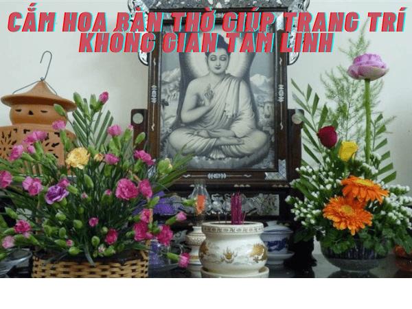 Cách cắm hoa bàn thờ giúp trang trí không gian tâm linh